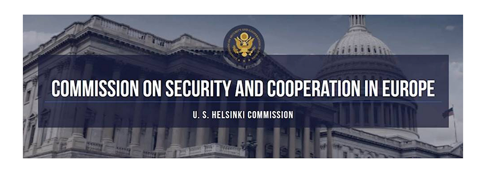 The Commission on Security and Cooperation in Europe, also known as the U. S. Helsinki Commission